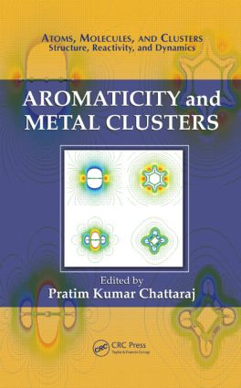 Aromaticity and Metal Clusters: 1st Edition (Hardback) book cover