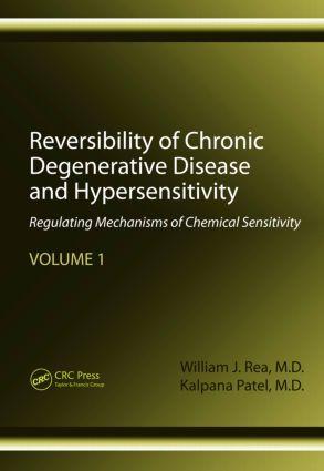 Reversibility of Chronic Degenerative Disease and Hypersensitivity, Volume 1: Regulating Mechanisms of Chemical Sensitivity, 1st Edition (Hardback) book cover