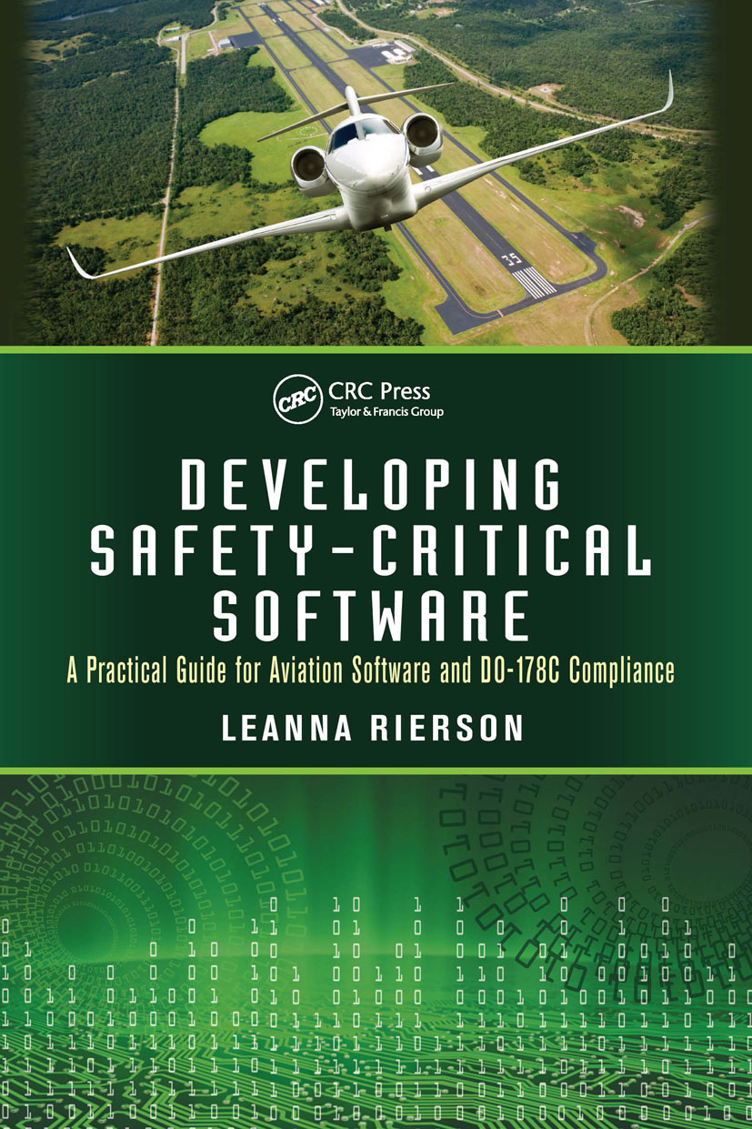 Developing Safety-Critical Software: A Practical Guide for Aviation Software and DO-178C Compliance, 1st Edition (Hardback) book cover