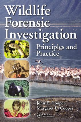 Wildlife Forensic Investigation: Principles and Practice (Hardback) book cover