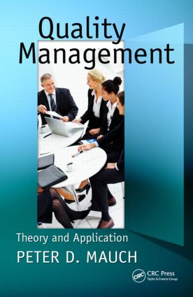 Quality Management: Theory and Application, 1st Edition (Paperback) book cover