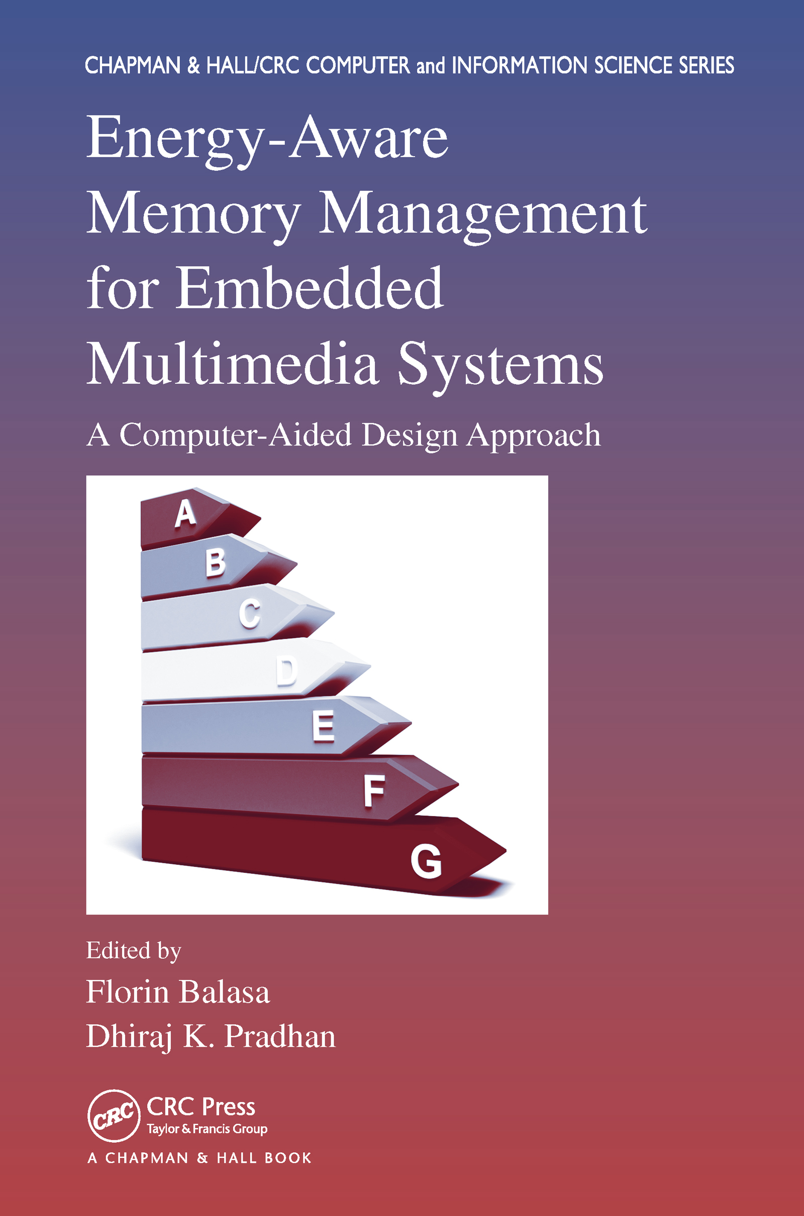 Energy-Aware Memory Management for Embedded Multimedia Systems: A Computer-Aided Design Approach book cover