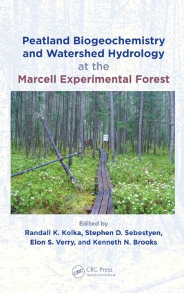 Peatland Biogeochemistry and Watershed Hydrology at the Marcell Experimental Forest (Hardback) book cover