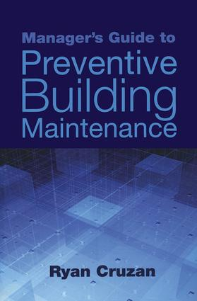 Manager's Guide to Preventive Building Maintenance (Hardback) book cover