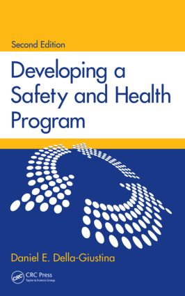 Developing a Safety and Health Program: 2nd Edition (Hardback) book cover