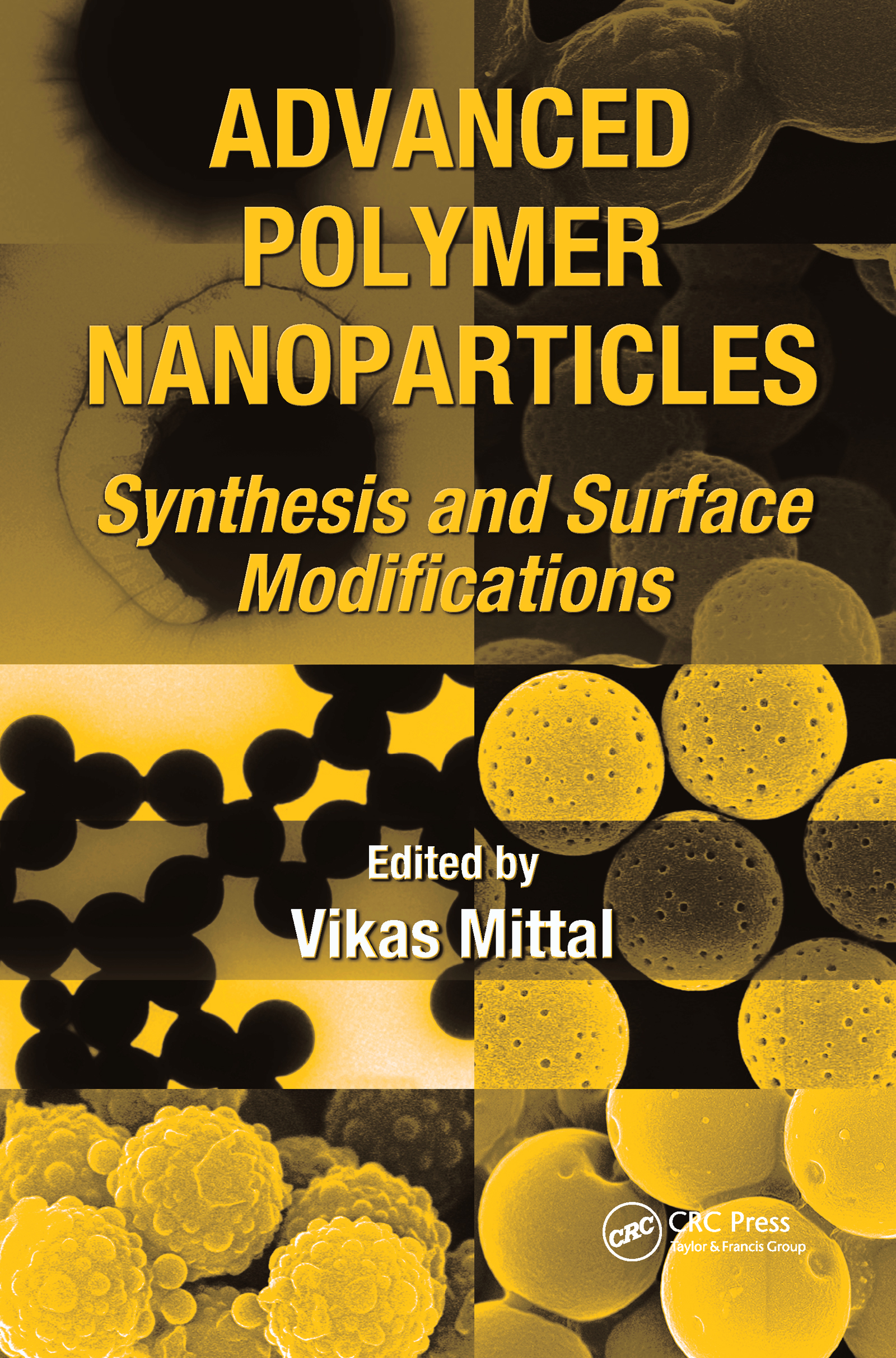 Advanced Polymer Nanoparticles: Synthesis and Surface Modifications, 1st Edition (Hardback) book cover