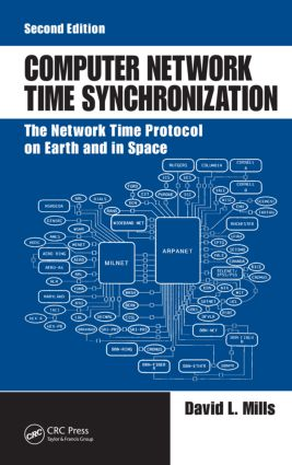 Computer Network Time Synchronization: The Network Time Protocol on Earth and in Space, Second Edition, 2nd Edition (Hardback) book cover