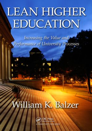 Lean Higher Education: Increasing the Value and Performance of University Processes (Paperback) book cover