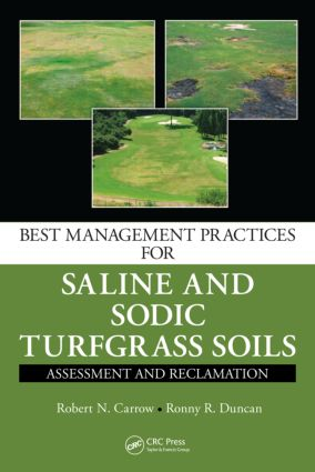 Best Management Practices for Saline and Sodic Turfgrass Soils: Assessment and Reclamation, 1st Edition (Hardback) book cover