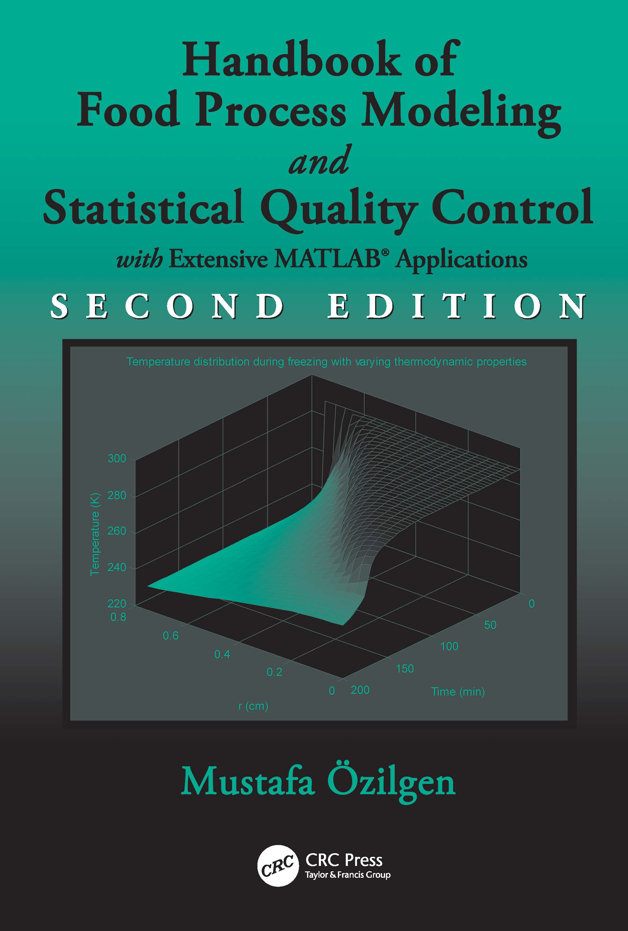 Handbook of Food Process Modeling and Statistical Quality Control: 2nd Edition (Hardback) book cover