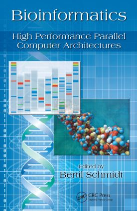 Bioinformatics: High Performance Parallel Computer Architectures book cover