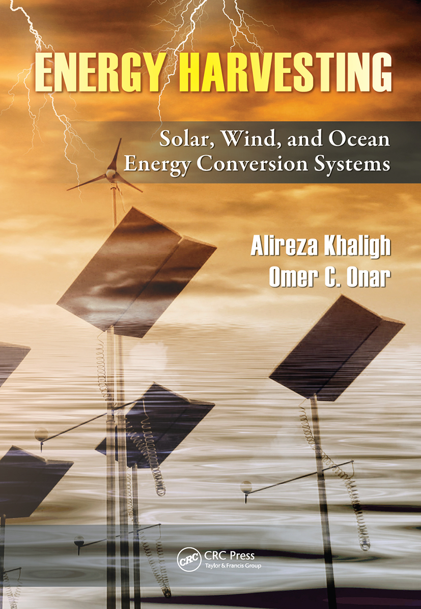 Energy Harvesting: Solar, Wind, and Ocean Energy Conversion Systems, 1st Edition (Hardback) book cover