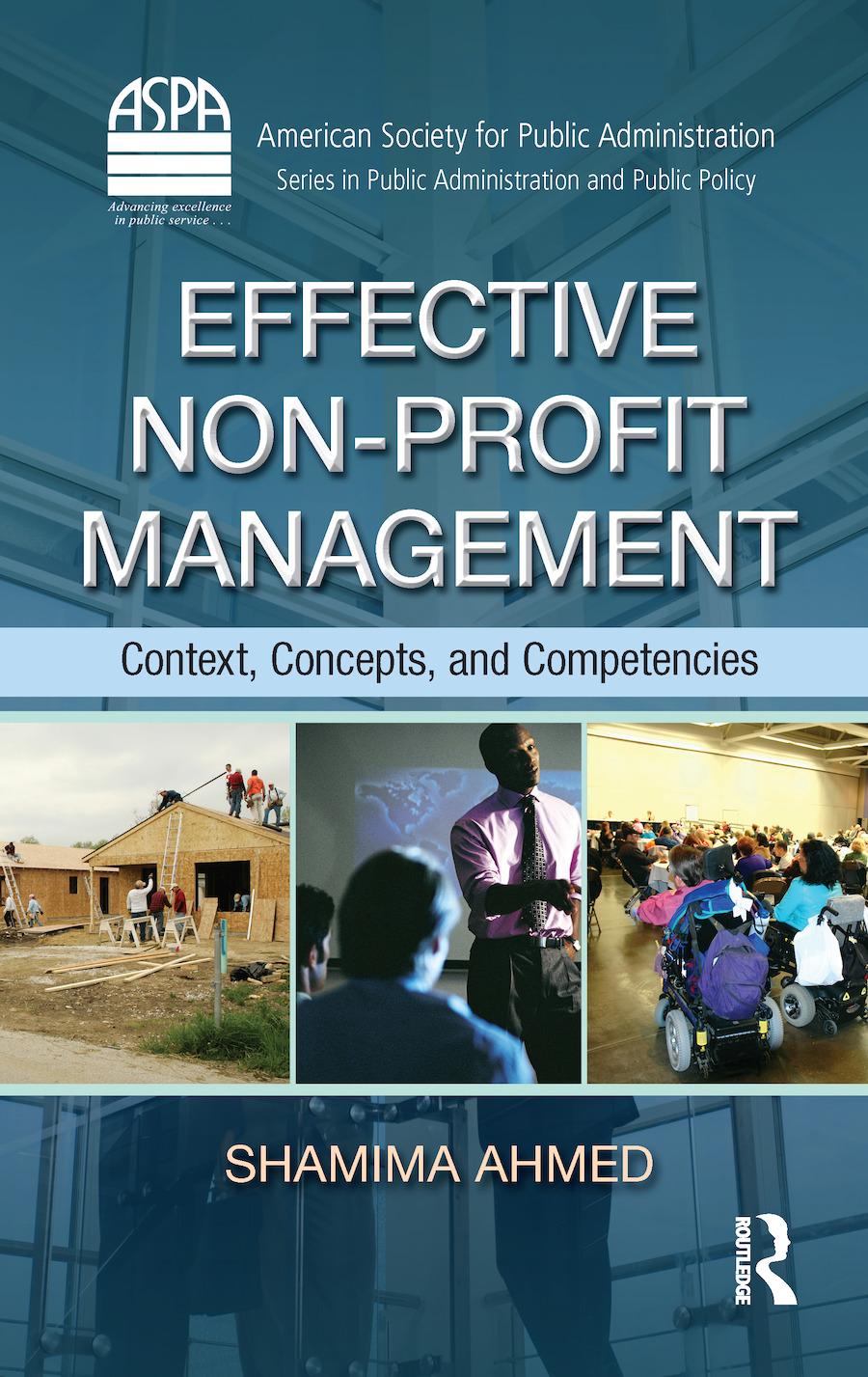 Effective Non-Profit Management: Context, Concepts, and Competencies (Hardback) book cover