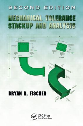 Mechanical Tolerance Stackup and Analysis, Second Edition book cover