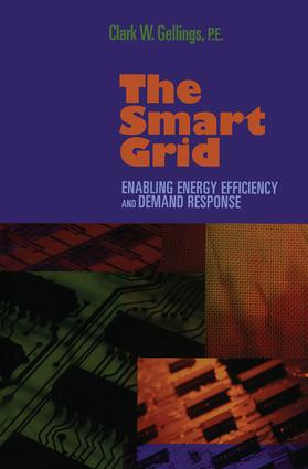 The Smart Grid: Enabling Energy Efficiency and Demand Response, 1st Edition (Hardback) book cover