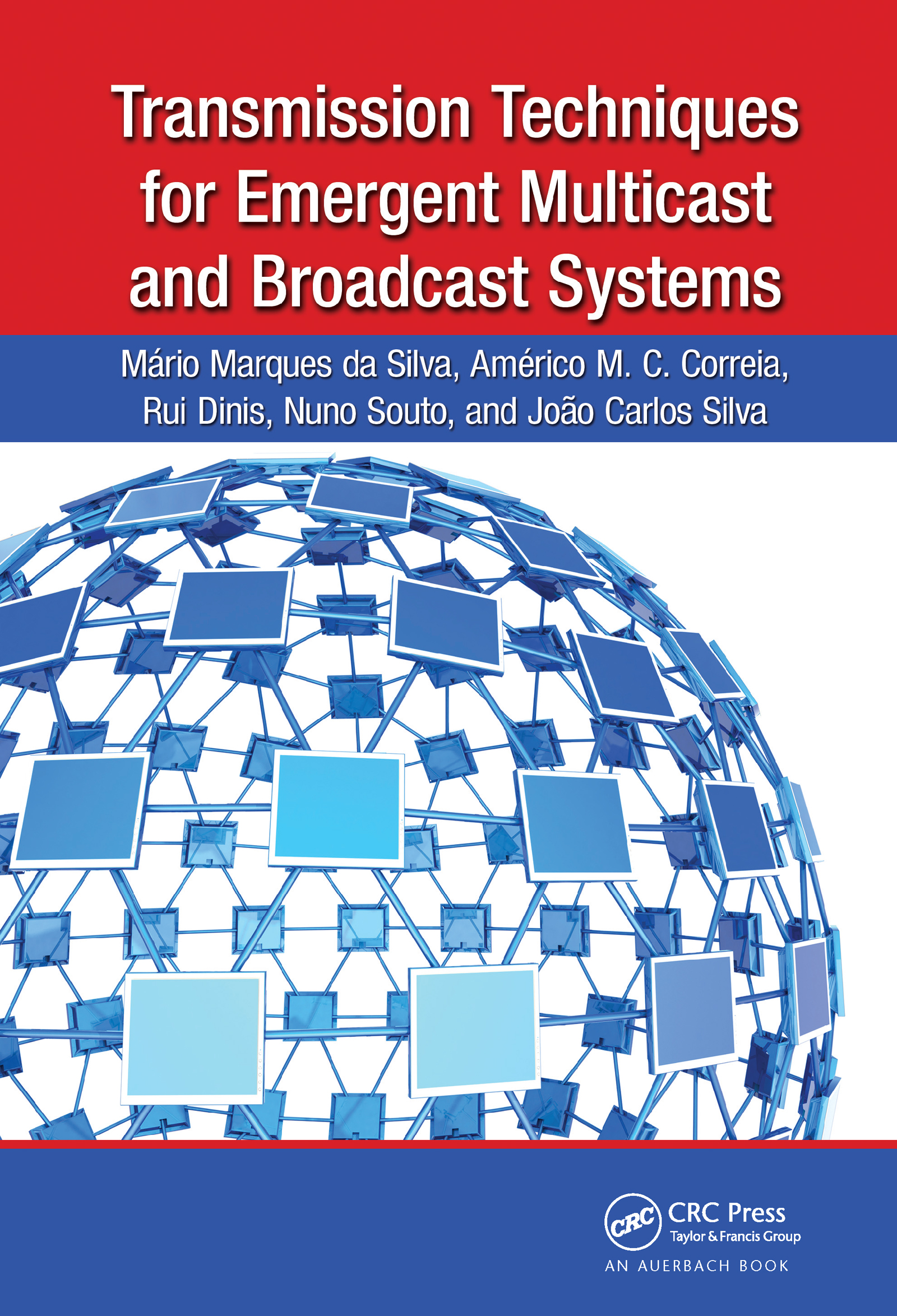 Transmission Techniques for Emergent Multicast and Broadcast Systems: 1st Edition (Hardback) book cover