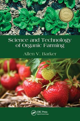 Science and Technology of Organic Farming: 1st Edition (Hardback) book cover