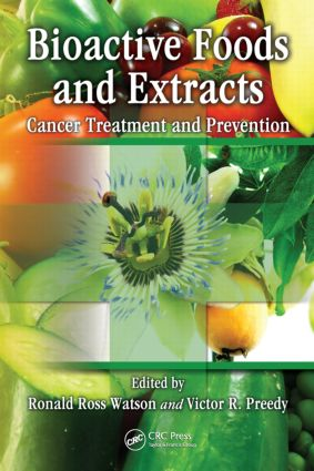 Bioactive Foods and Extracts: Cancer Treatment and Prevention, 1st Edition (Hardback) book cover