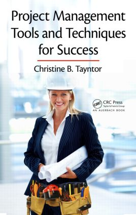 Project Management Tools and Techniques for Success: 1st Edition (Hardback) book cover