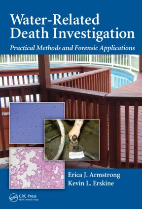 Water-Related Death Investigation: Practical Methods and Forensic Applications, 1st Edition (Hardback) book cover