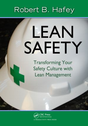 Lean Safety: Transforming your Safety Culture with Lean Management (Paperback) book cover