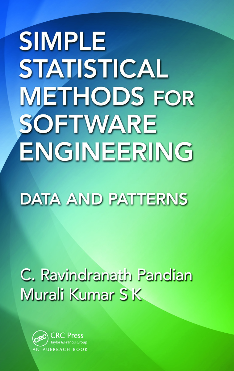 Simple Statistical Methods for Software Engineering: Data and Patterns, 1st Edition (Hardback) book cover
