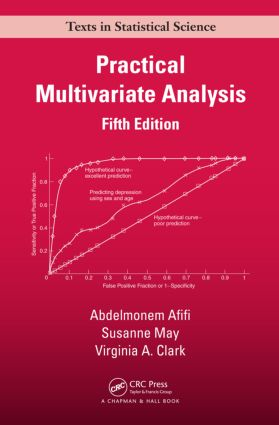 Practical Multivariate Analysis, Fifth Edition: 5th Edition (Hardback) book cover