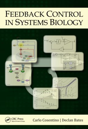 Feedback Control in Systems Biology: 1st Edition (Paperback) book cover