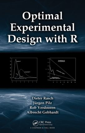 Optimal Experimental Design with R (Hardback) book cover