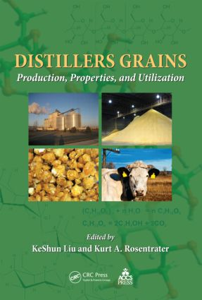 Distillers Grains: Production, Properties, and Utilization, 1st Edition (Paperback) book cover