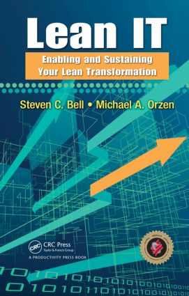 Lean IT: Enabling and Sustaining Your Lean Transformation, 1st Edition (Hardback) book cover