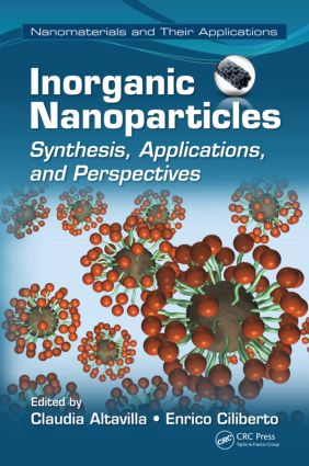 Inorganic Nanoparticles: Synthesis, Applications, and Perspectives, 1st Edition (Hardback) book cover
