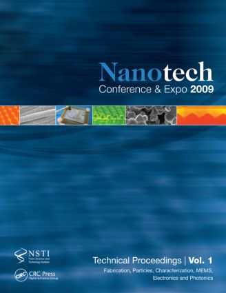 Nanotechnology 2009: Fabrication, Particles, Characterization, MEMS, Electronics and Photonics Technical Proceedings of the 2009 NSTI Nanotechnology Conference and Expo, Volume 1, 1st Edition (Paperback) book cover