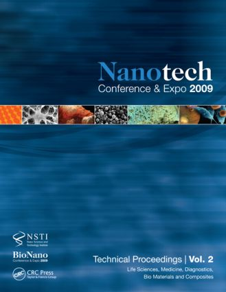 Nanotechnology 2009: Life Sciences, Medicine, Diagnostics, Bio Materials and Composites Technical Proceedings of the 2009 NSTI Nanotechnology Conference and Expo, Volume 2, 1st Edition (Paperback) book cover