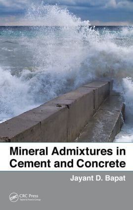 Mineral Admixtures in Cement and Concrete (Hardback) book cover