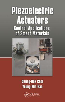 Piezoelectric Actuators: Control Applications of Smart Materials (Hardback) book cover