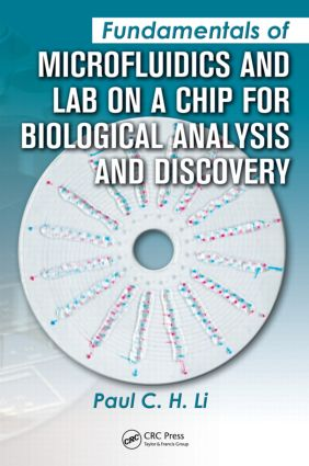 Fundamentals of Microfluidics and Lab on a Chip for Biological Analysis and Discovery: 1st Edition (Paperback) book cover