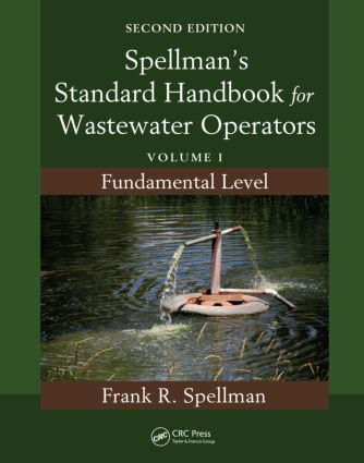Spellman's Standard Handbook for Wastewater Operators: Volume I, Fundamental Level, Second Edition, 2nd Edition (Paperback) book cover