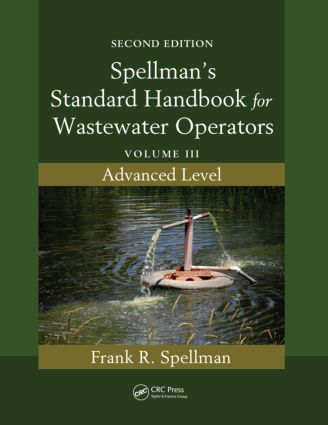 Spellman's Standard Handbook for Wastewater Operators: Volume III, Advanced Level, Second Edition, 2nd Edition (Paperback) book cover