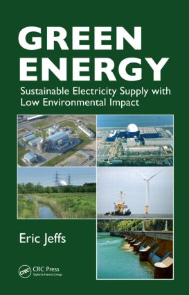 Green Energy: Sustainable Electricity Supply with Low Environmental Impact, 1st Edition (Paperback) book cover