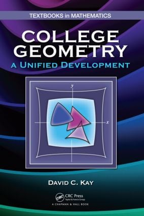 College Geometry: A Unified Development (Hardback) book cover