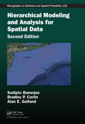 Hierarchical Modeling and Analysis for Spatial Data, Second Edition book cover