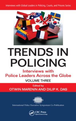 Trends in Policing: Interviews with Police Leaders Across the Globe, Volume Three book cover