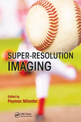 Super-Resolution Imaging: 1st Edition (Hardback) book cover