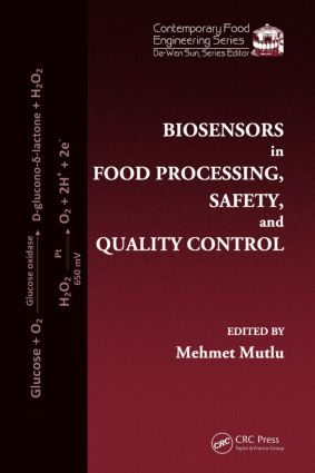 Biosensors in Food Processing, Safety, and Quality Control book cover