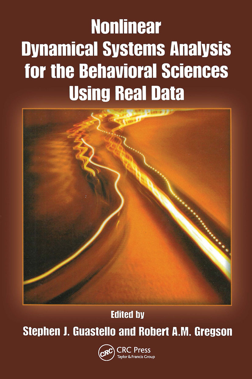 Nonlinear Dynamical Systems Analysis for the Behavioral Sciences Using Real Data: 1st Edition (Hardback) book cover