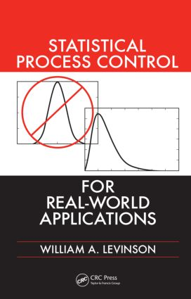 Statistical Process Control for Real-World Applications: 1st Edition (Hardback) book cover