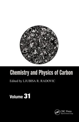 Chemistry & Physics of Carbon: Volume 31 book cover