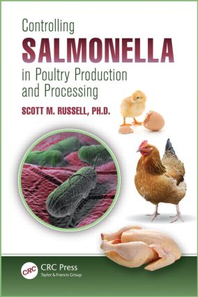 Controlling Salmonella in Poultry Production and Processing: 1st Edition (Hardback) book cover