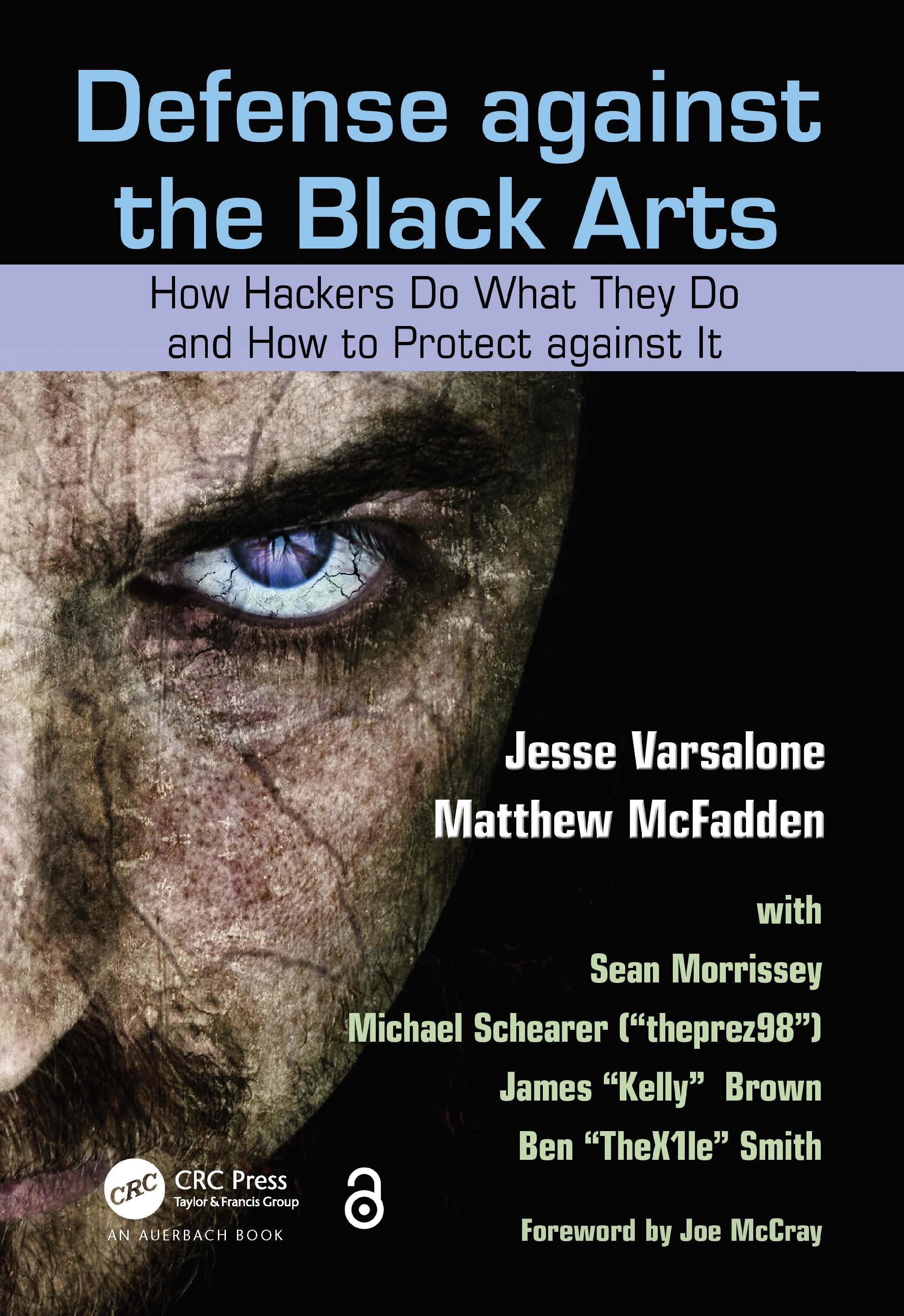 Defense against the Black Arts: How Hackers Do What They Do and How to Protect against It, 1st Edition (Paperback) book cover